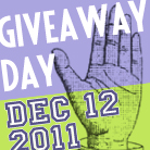 Giveaway Day Dec 12-16, 2011 – Are You Ready?!