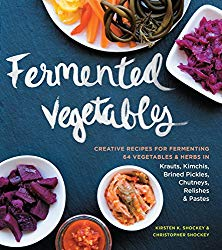 Fermented Foods by Christopher and Kirsten Shockey